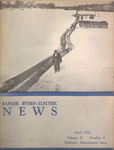Bangor Hydro Electric News: April 1940: Volume 10, No.4, Hydraulic Maintenance Issue by Bangor Hydro Electric Company