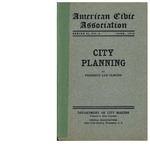 City planning: an introductory address delivered by Fredrick Law Olmsted at the second National conference on city planning and congestion of population, at Rochester, New York, May 2, 1910. Department of City Making, Fredrick L. Ford, chairman, Hartford, Conn by Fredrick Law Olmstead