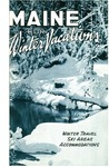 Maine for winter vacations by Maine Publicity Bureau
