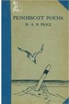 Penobscot Poems by Arthur Barnard Price