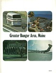 Greater Bangor Area, Maine [1974] by Greater Bangor Chamber of Commerce