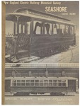 New England Electric Railway Historical Society/Seashore Electric Railway: Special Report -- Boston Collection by New England Electric Railway Historical Society