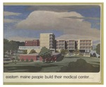 Eastern Maine People Build Their Medical Center