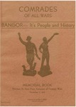 Comrades of All Wars: Bangor --- It's People and History. Memorial Book, Norman N. Dow Post, Veterans of Foreign Wars by Hugh V. Knox