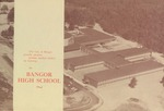 Bangor High School: Dedication Program, November 14, 1964, 2:00 P.M. by Bangor High School