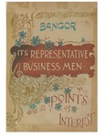Bangor: Its Points of Interest and Its Representative business men; including an historical sketch of Brewer by George Fox Bacon