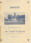 Bangor: First Formal Visit to Our City of Mrs. Franklin D. Roosevelt, May 20, 1941