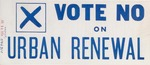 Vote No On Urban Renewal