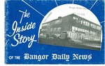 The Inside Story of the Bangor Daily News by Bangor Daily News