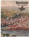 Bangor: The Center of Maine by Bangor Chamber of Commerce