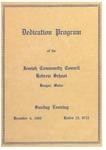 Dedication Program of the Jewish Community Council, Hebrew School, Bangor, Maine: December 4, 1960 / Kislev 15, 5721