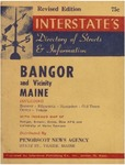 Directory of Streets and Information for Bangor and Vicinity Maine (Including Brewer, Ellsworth, Hampden, Old Town, Orono, & Veazie) by Penobscot News Agency and Interstate Publishing Company