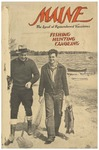 Maine the Land of Remembered Vacations: Fishing / Hunting / Canoeing