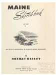 Maine Sketchbook: Volume 1: An Artist's Impressions of Maine's Scenic Highlights by Norman Merritt