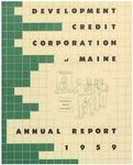 Development Credit Corporation of Maine: Annual Report 1959
