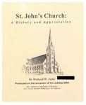 St. John's Church: A History and Appreciation: Produced on the Occasion of the Jubilee 2000 by St. John's Catholic Church, Bangor, Maine and Richard W. Judd