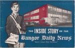 """The Inside Story of the Bangor Daily News """"Maine's Largest Newspaper"""" by Bangor Daily News"""