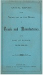 Annual Report of the Secretary of the Board of Trade and Manufactures of the Port of Bangor for the Year 1872