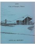 Annual Report, Bangor, Maine: 1955