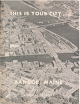 Annual Report, Bangor, Maine: 1957 by City of Bangor, Maine