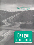 Annual Report, Bangor, Maine: 1964 by City of Bangor, Maine
