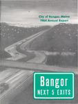 Annual Report, Bangor, Maine: 1964