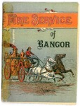 Fire Service of Bangor by Bangor, Maine, Fire department