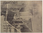 Bangor's Industrial Parks: City of Bangor, Maine, Planning Board and Industrial Development Department, 1958 by City of Bangor, Maine, Planning Board and Industrial Development Department