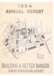 Bangor Urban Renewal Authority Annual Report 1964