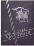 The Bapstonian: 1948 by Students of John Bapst High School