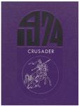 The Crusader: 1974 by John Bapst High School