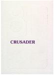 The Crusader: 1981 by John Bapst High School