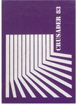 The Crusader: 1983 by John Bapst High School