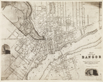 Map of the City of Bangor Penobscot County Maine, 1853 by Henry F. Walling