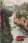 In the Maine Woods: 1936 Edition by Bangor and Aroostook Railroad