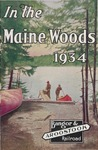In the Maine Woods: 1934 Edition by Bangor & Aroostook Railroad