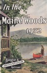 In the Maine Woods: 1932 Edition by Bangor and Aroostook Railroad