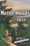 In the Maine Woods: 1931 Edition