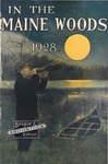 In the Maine Woods: 1928 Edition by Bangor and Aroostook Railroad