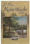 In the Maine Woods: 1918 Edition by Bangor and Aroostook Railroad