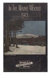 In the Maine Woods: 1921 Edition by Bangor and Aroostook Railroad