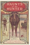 In the Maine Woods: 1903 Edition (Title: Haunts of the Hunted) by Bangor and Aroostook Railroad