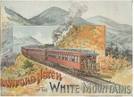 Through Crawford Notch of the White Mountains: The White Mountains to the Sea -- Portland to Mt. Washington (Souvenir of a Trip Over the Maine Central Railroad) by Maine Central Railroad
