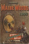 In the Maine Woods: 1909 Edition by Bangor and Aroostook Railroad