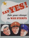 Say Yes! Take Your Change in War Stamps