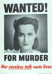 Wanted For Murder, Her Careless Talk Costs Lives