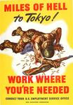 Miles of hell to Tokyo! Work Where You're Needed