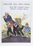 Follow the Pied Piper, Join the U.S. School Garden Army