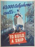 63,000 Telephone Calls--To Build a Ship