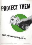 Protect Them, Don't Pay Over Ceiling Prices
